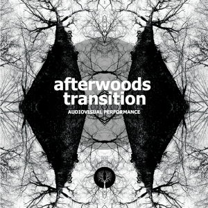 AfterWoods Transition I AV Performance